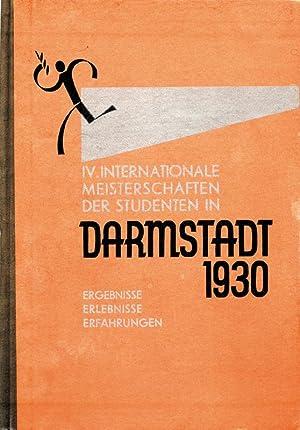 IV. Internationale Meisterschaft der Studenten in Darmstadt 1930. Ergebnisse, Erlebnisse, ...