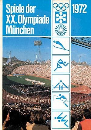 Spiele der XX.Olympiade München, Augsburg, Kiel. XI.Olympische Winterspiele Sapporo. Hrsg.von ...