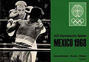 XIX.Olympische Spiele Mexico 1968. Reihe 4: Gewichtheben - Boxen - Ringen. (1 Sammelbilderalbum ...