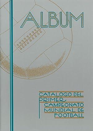 Catalogo del Primer Campeonato Mundial de Football.: Mancebo Decaux/Corbo Sent, (ed.)
