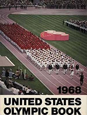 United states Olympic Book 1968.: Fliegner, Frederick