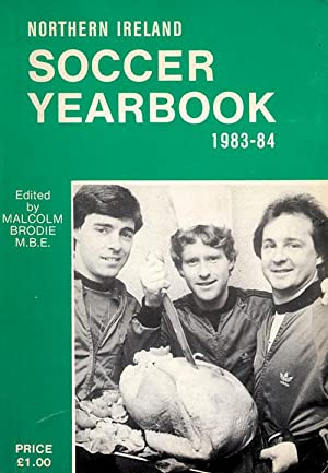 Soccer Yearbook 1983-84 - Northern Ireland: Brodie, Malcolm