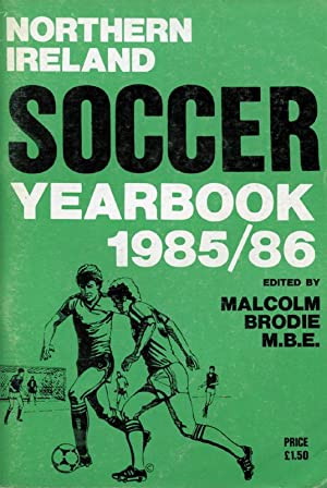 Northern Ireland Soccer Year Book - 1985/86.: Brodie, Malcolm