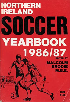 Northern Ireland Soccer Year Book - 1986/87.: Brodie, Malcolm
