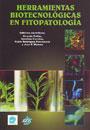 Herramientas biotecnológicas en fitopatología - Vicente Pallás; Carolina Escobar; Pablo Rodríguez; José F. Marcos (editores)