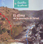 Clima de la provincia de Teruel, El - José Luis Peña; José Mª Cuadrat; Miguel Sánchez