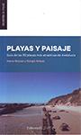 Playas y paisaje. Guía de las 50 playas más atractivas de Andalucía - Alexis Mooser; Giorgio Anfuso