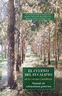 Cultivo del eucalipto en la Cornisa Cantábrica, El - Felipez González-Río (coord.)