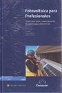 Fotovoltaica para profesionales: Falk Antony; Christian