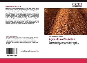 Agricultura Dinámica: Rodrigo Jaramillo Arango