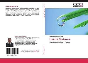 Huerta Dinámica: Rodrigo Jaramillo Arango