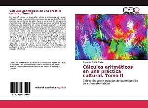 Cálculos aritméticos en una práctica cultural. Tomo: Armando Aroca Araújo