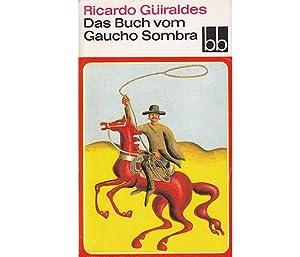 Das Buch vom Gaucho Sombra. bb-Taschenbuch. 1.: Güiraldes, Ricardo