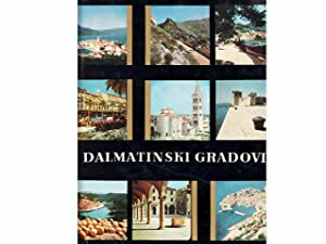 Dalmatski Gradovi. Text-Bild-Band in kroatischer Sprache über: Kinert, Albert