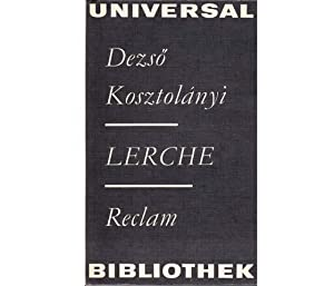 """Reclam-Sammlung """"Belletristik"""". 6 Titel. 1.) Dezsö Kosztolányi: Kosztolányi, Dezsö u.a."""