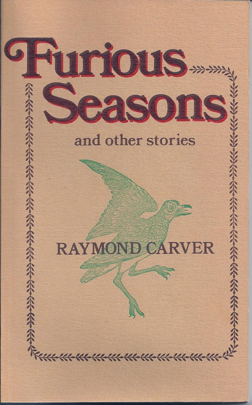 raymond carver essay fires With his characters, focusing on fires when looking at the works of raymond carver, one can feel a sense of autobiography, that the characters in his stories are struggling against the same circumstances that carver himself once struggled through how true this is, is marginal to say the least, for.