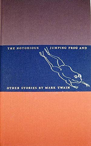 THE NOTORIOUS JUMPING FROG AND OTHER STORIES: TWAIN, Mark (CLEMENS,