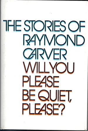 raymond carver will you please be quiet please first edition