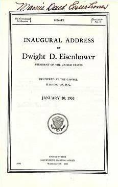INAUGURAL ADDRESS OF DWIGHT D. EISENHOWER PRESIDENT: EISENHOWER, Dwight [EISENHOWER,