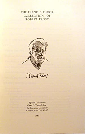 THE FRANK P. PISKOR COLLECTION OF ROBERT FROST