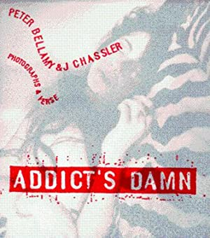 ADDICT'S DAMN: AN INTERLEAVING OF ARCHITECTURE and THE HOMELESS AND WORK HARD PLAY DEAD: 101 BEST...