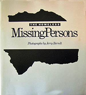 THE HOMELESS: MISSING PERSONS: BERNDT, Jerry