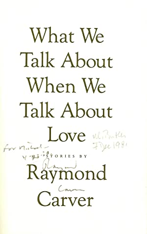 what we talk when we talk About what we talk about when we talk about love in his second collection, including the iconic and much-referenced title story featured in the academy award-winning film birdman, carver establishes his reputation as one of the most celebrated short-story writers in american literature—a haunting meditation on love, loss, and companionship.