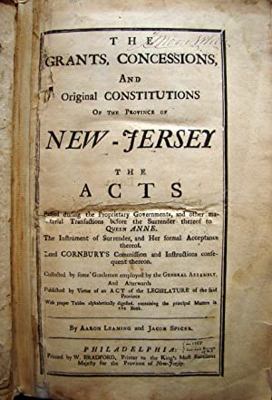 THE GRANTS, CONCESSIONS, AND ORIGINAL CONSTITUTIONS OF: NEW JERSEY LAW]