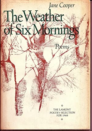 THE WEATHER OF SIX MORNINGS. POEMS