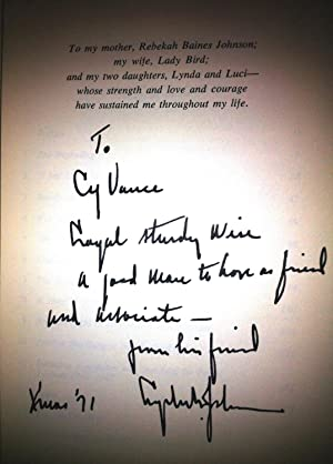 THE VANTAGE POINT: PERSPECTIVES OF THE PRESIDENCY 1963-1969 Inscribed to Cyrus Vance