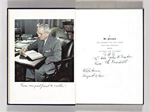 MR. PRESIDENT. THE FIRST PUBLICATION FROM THE PERSONAL DIARIES, PRIVATE LETTERS PAPERS AND REVEAL...