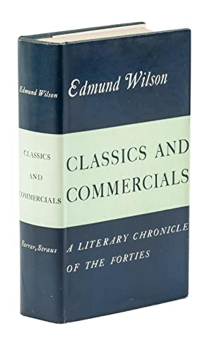 CLASSICS AND COMMERCIALS. A LITERARY CHRONICLE OF THE FORTIES