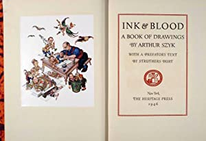 INK & BLOOD. A BOOK OF DRAWINGS: SZYK, Arthur