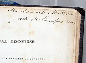 A HISTORICAL DISCOURSE, DELIVERED BEFORE THE CITIZENS OF CONCORD, 12TH SEPT. 1835 with A HISTORY ...