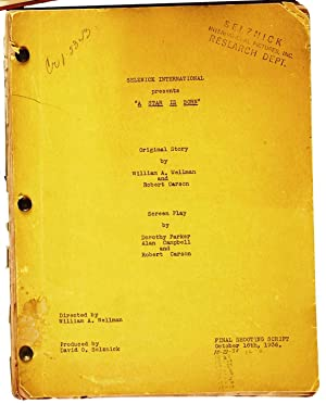 A STAR IS BORN ARCHIVE: The Director's Copy of the Original 1936 Script as well as Dorothy Parker...