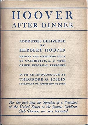 HOOVER AFTER DINNER. ADDRESSES DELIVERED BY HERBERT: HOOVER, Herbert