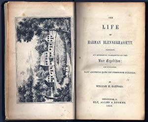 THE LIFE OF HARMAN BLENNERHASSETT. COMPRISING AN AUTHENTIC NARRATIVE OF THE BURR EXPEDITION: AND ...
