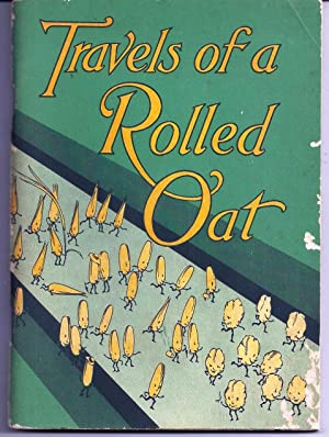 TRAVELS OF A ROLLED OAT