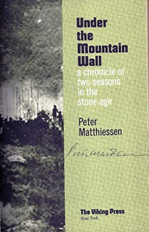 UNDER THE MOUNTAIN WALL. A CHRONICLE OF TWO SEASONS IN THE STONE AGE