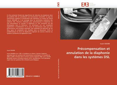 Précompensation et annulation de la diaphonie dans les systèmes DSL - Issam WAHIBI