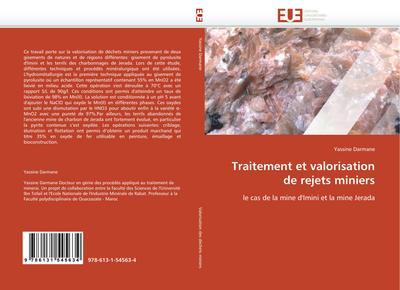 Traitement et valorisation de rejets miniers : le cas de la mine d'Imini et la mine Jerada - Yassine Darmane