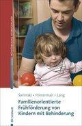 Familienorientierte Frühförderung von Kindern mit Behinderung: Klaus Sarimski