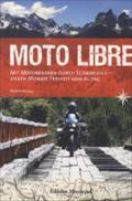 Moto Libre : Mit Motorrädern durch Südamerika: Martin Muziol
