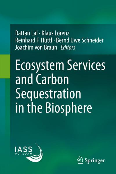 Ecosystem Services and Carbon Sequestration in the: Rattan Lal