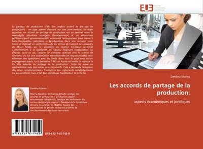 Les accords de partage de la production: : aspects économiques et juridiques - Danilina Marina