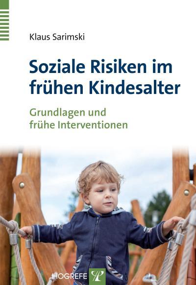 Soziale Risiken im frühen Kindesalter : Grundlagen: Klaus Sarimski