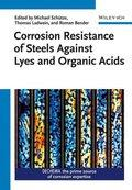 Corrosion Resistance of Steels Against Lyes and: Michael Schütze