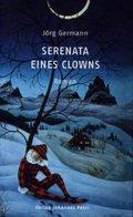 Serenata eines Clowns - Jörg Germann