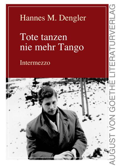 Tote tanzen nie mehr Tango 2 : Hannes M. Dengler
