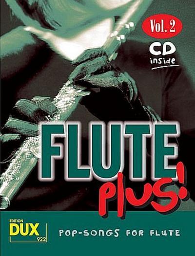 Flute plus!, m. Audio-CD. Vol.2 : Pop-Songs for Flute - Arturo Himmer
